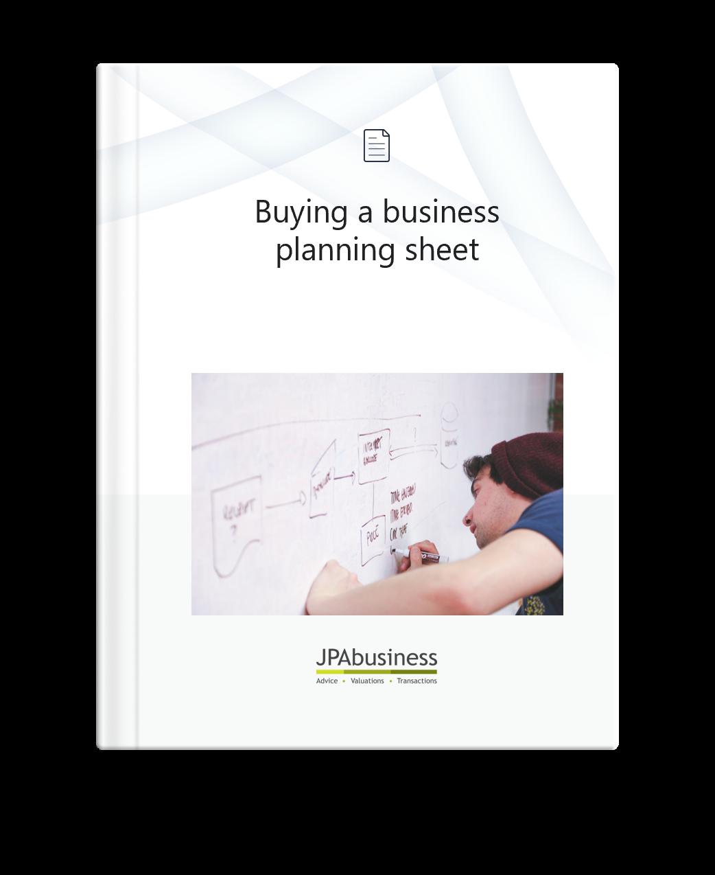 Buying a Business Planning Sheet | JPAbusiness