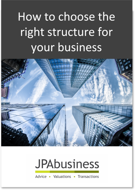 How to choose the right structure of your business | JPAbusiness